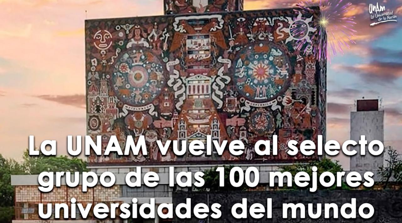 travesiaunam_La UNAM es una de las mejores universidades del mundo / Rankings 2021..jpg